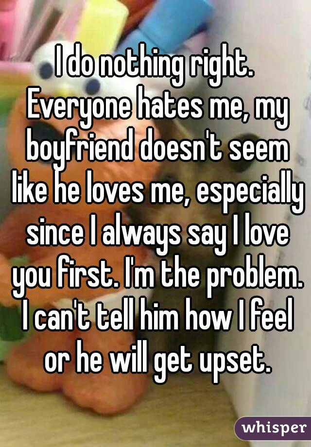 my boyfriend doesn t say i love you