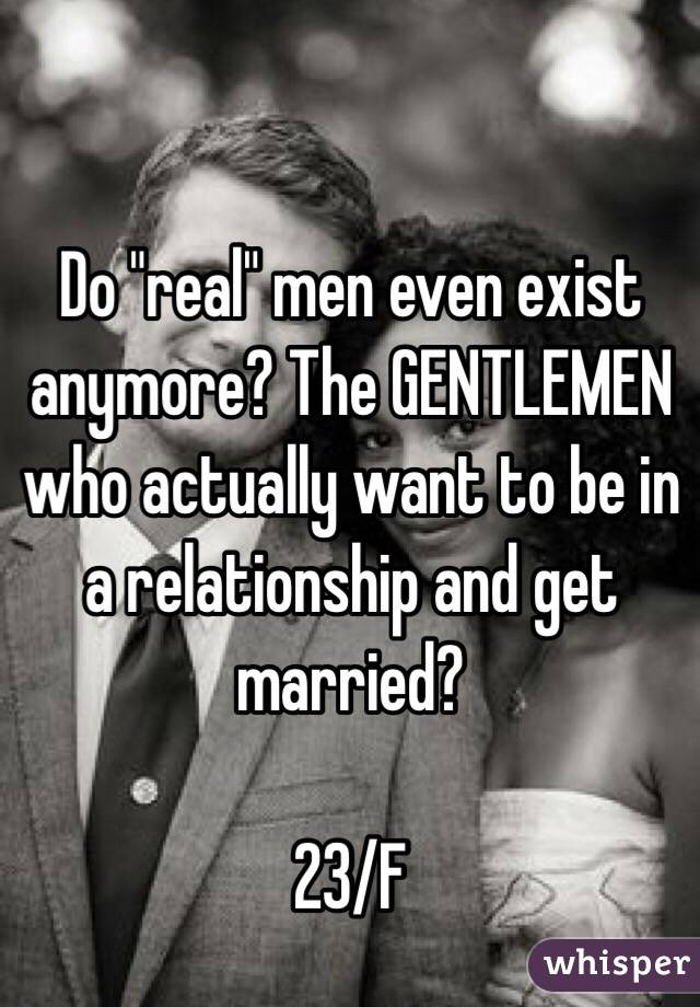 what do real men want