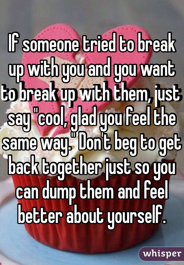 What Do You Do When You Break Up With Someone