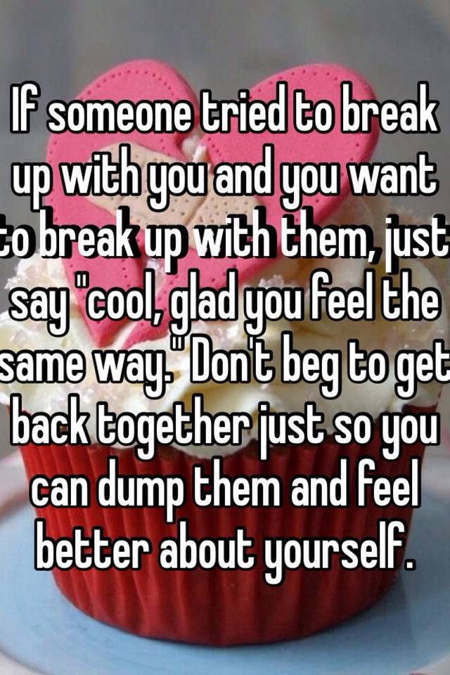 What to say to someone who broke up