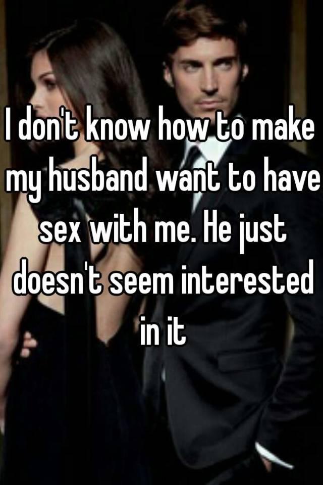 Ways to make my man wan sex