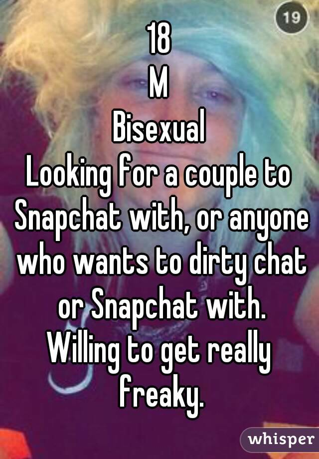 Who wants to snapchat dirty