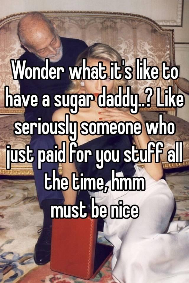Sugar daddies be like
