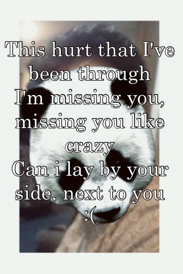 Im missing you like crazy