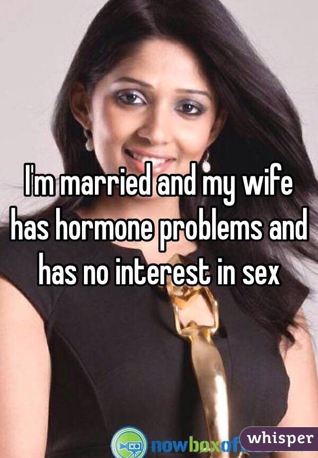 Wife no interest in sex