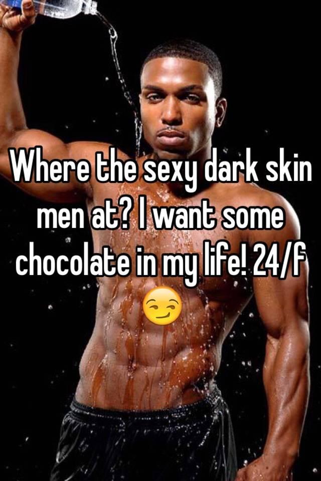 Skin guys dark sexy 50 Sexy