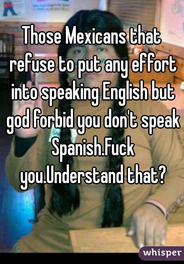 I dont understand english in spanish