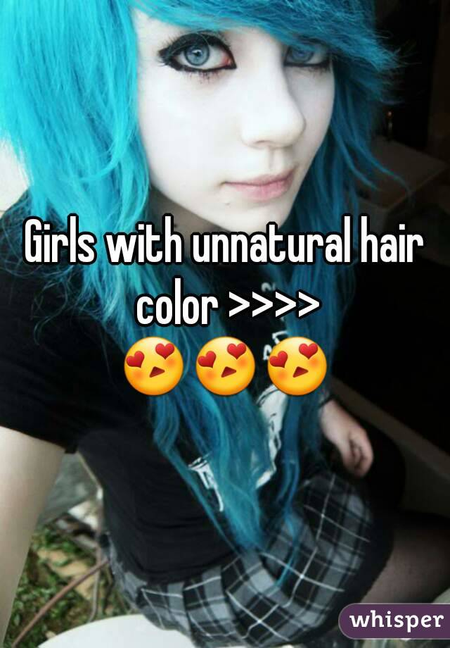 With Unnatural Hair Color