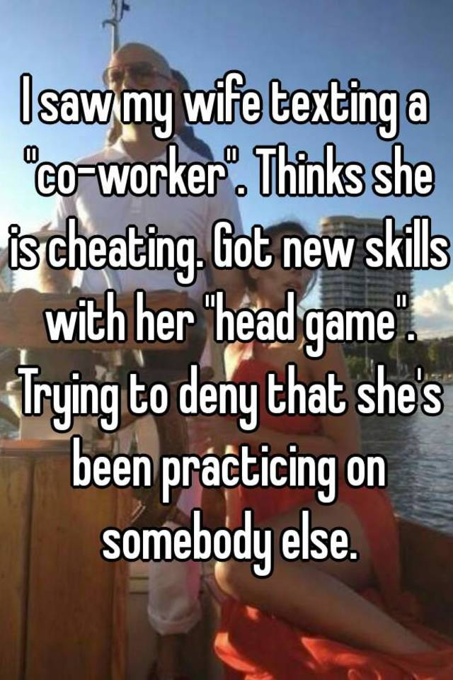 i saw my wife cheating