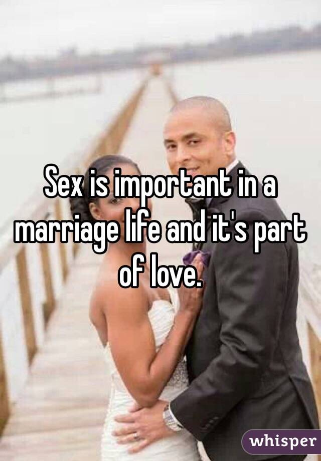 Sex is important in a marriage