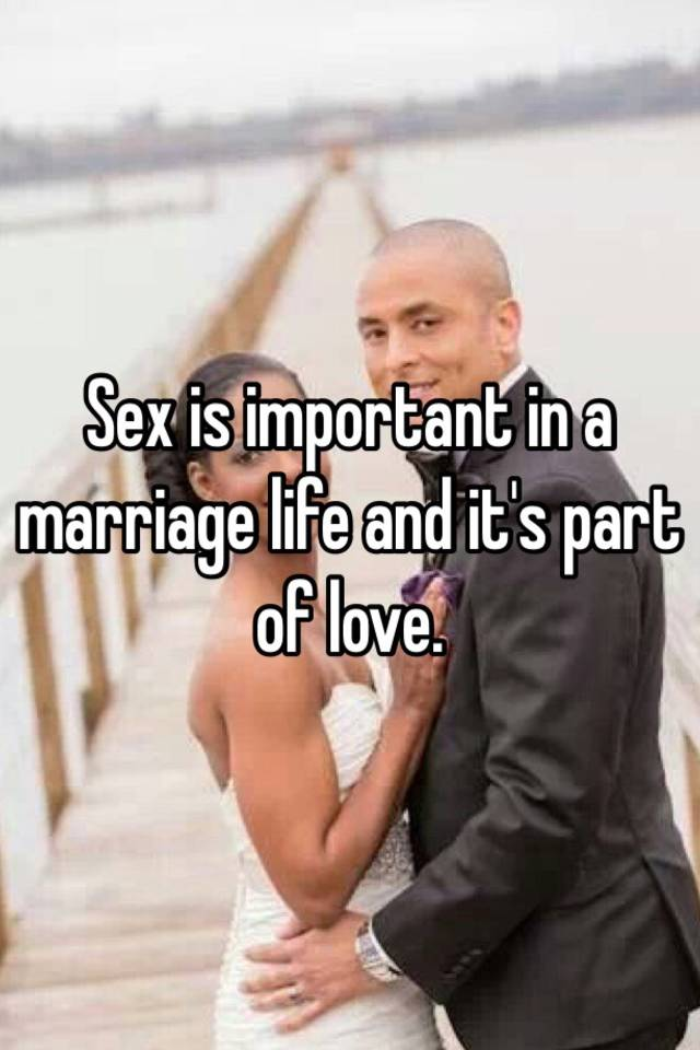 How important is sex to a marriage