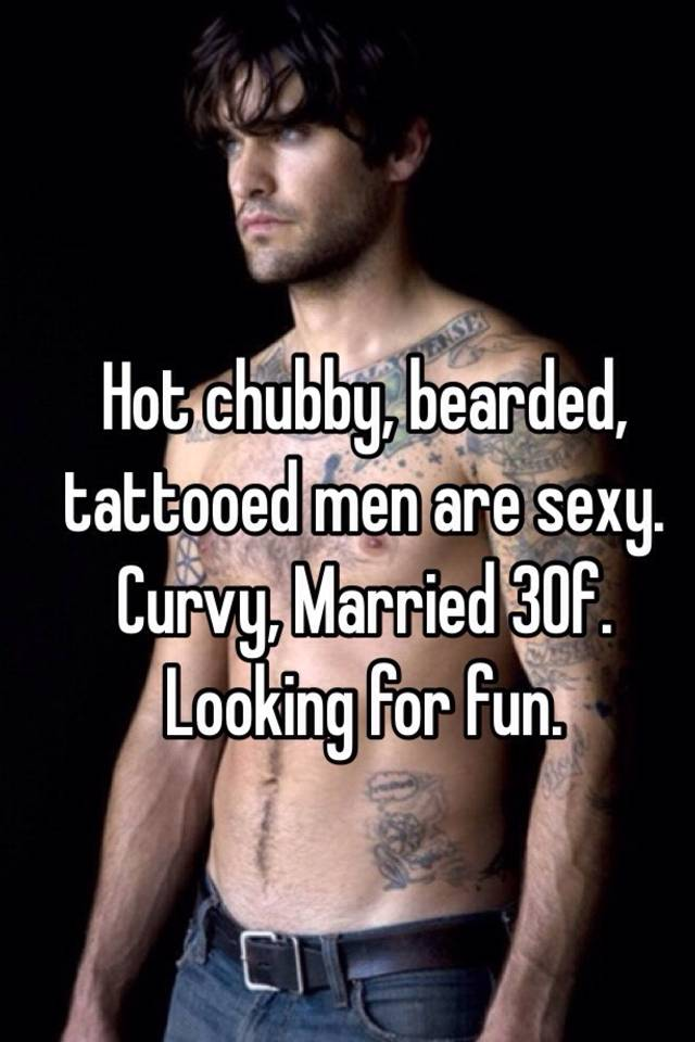 Chubby men are hot you
