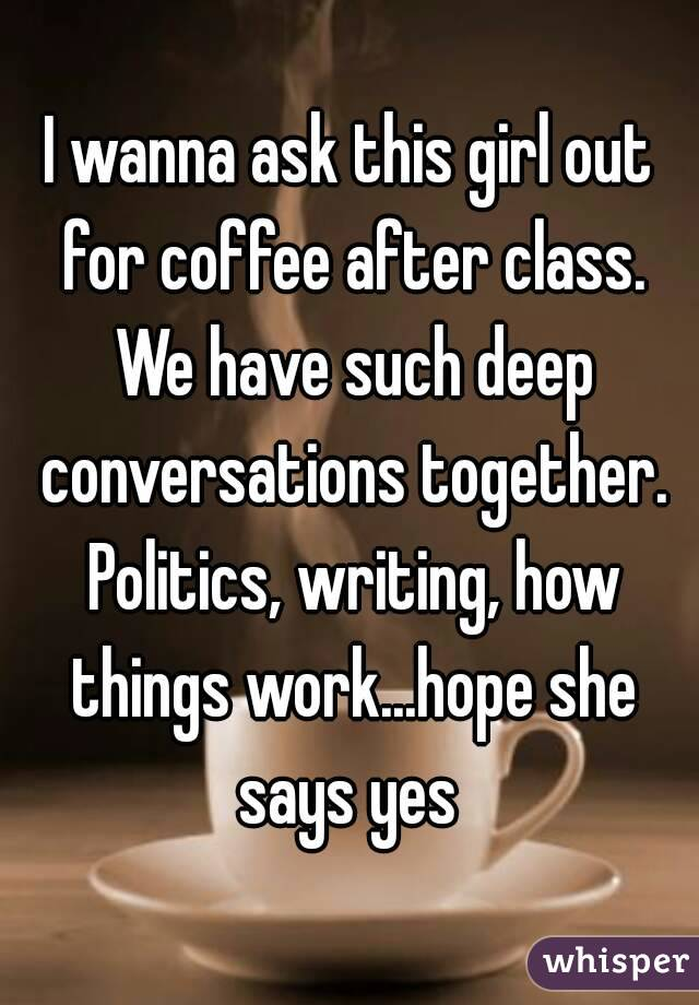 How to ask a girl out for coffee