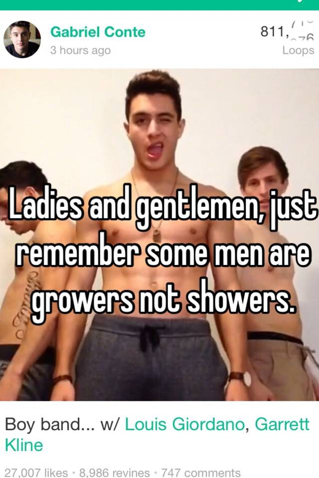 Are most guys growers or showers