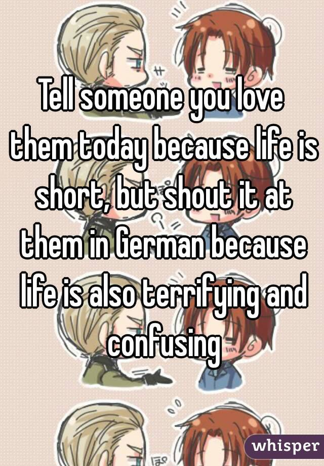 Tell someone you love them german