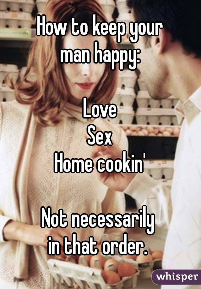 Keep your man happy sexually