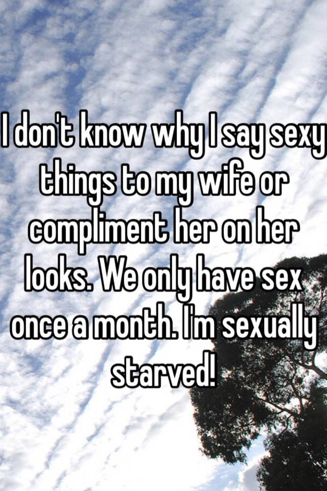 Sexy things to say to my wife