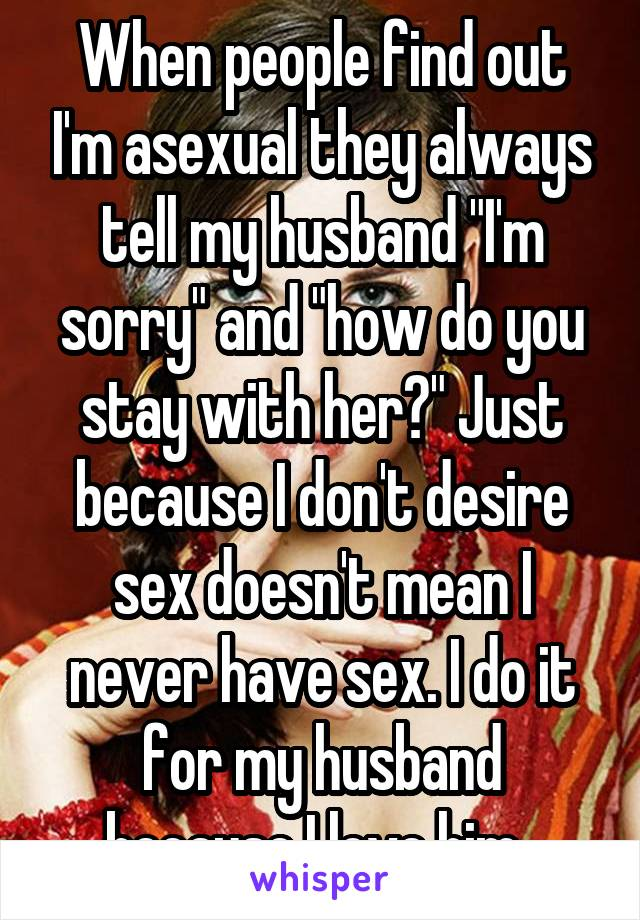 Is my husband asexual