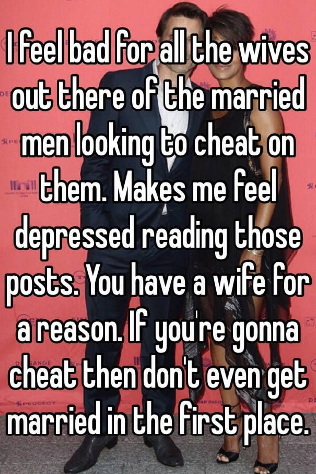 Married men looking to cheat