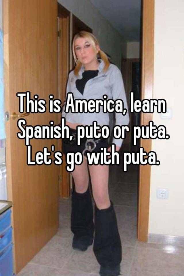 What Is Puta In Spanish