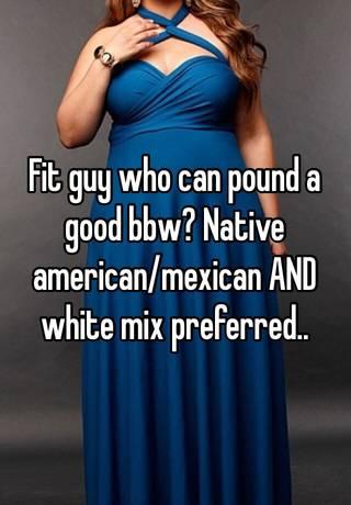 Bbw native american