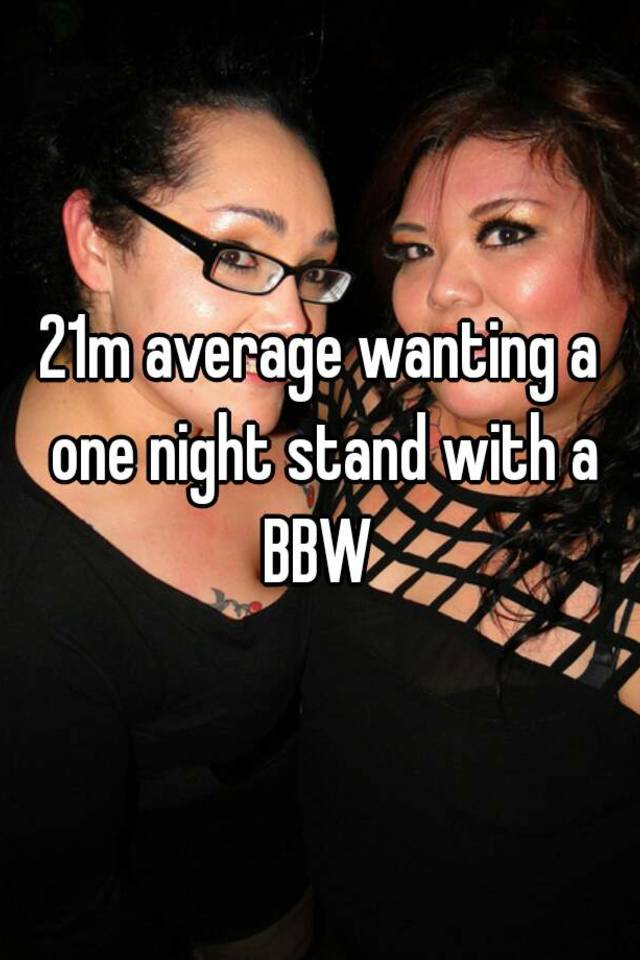 Bbw one night stand