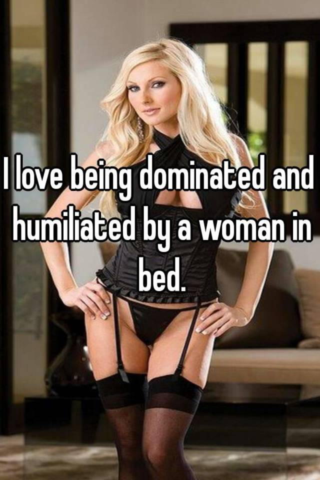 women want to be dominated in bed