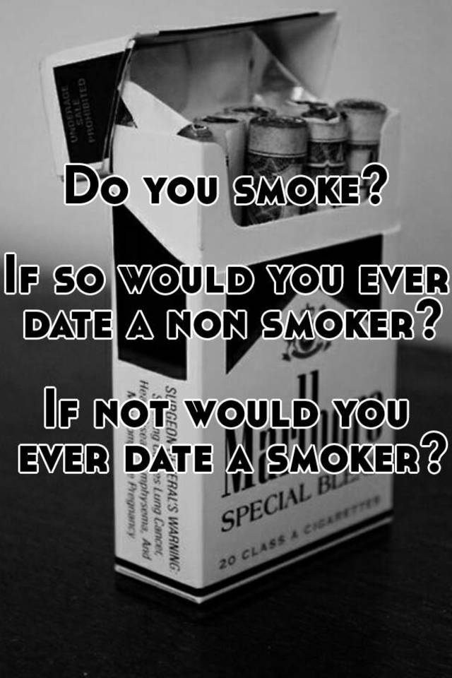 non smoker dating smoker