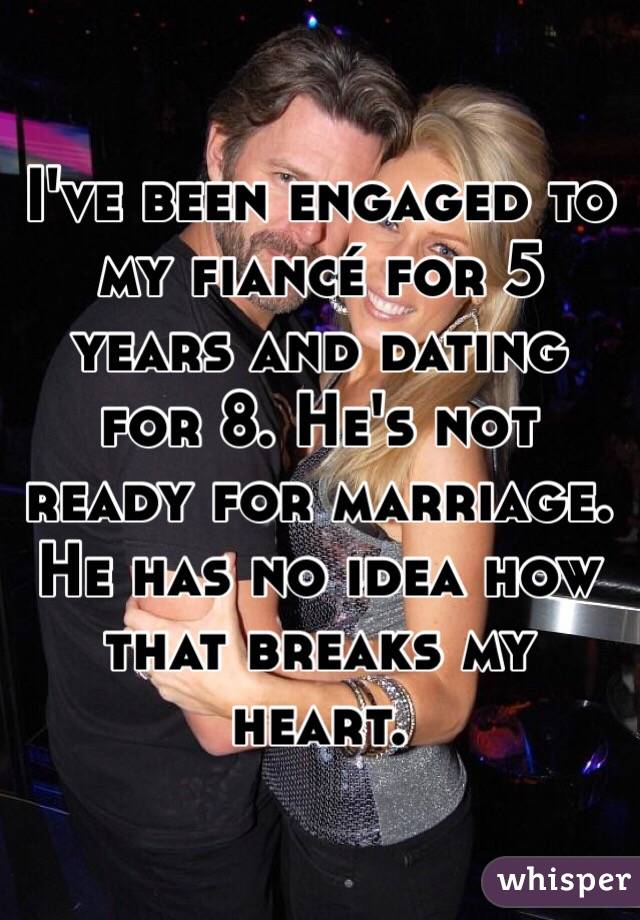 Dating for 5 years not engaged