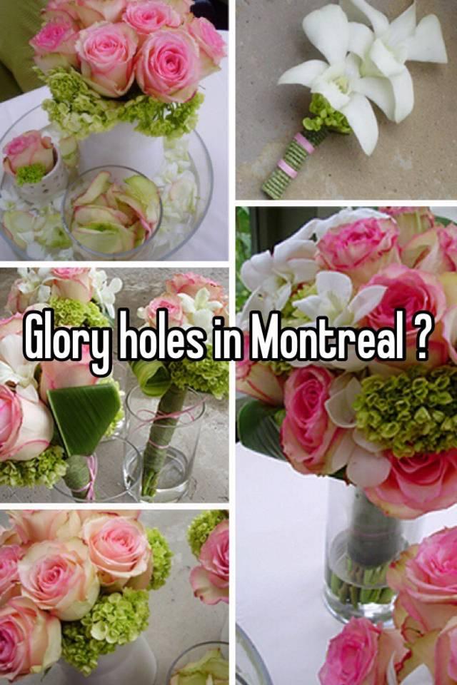 Montreal glory holes