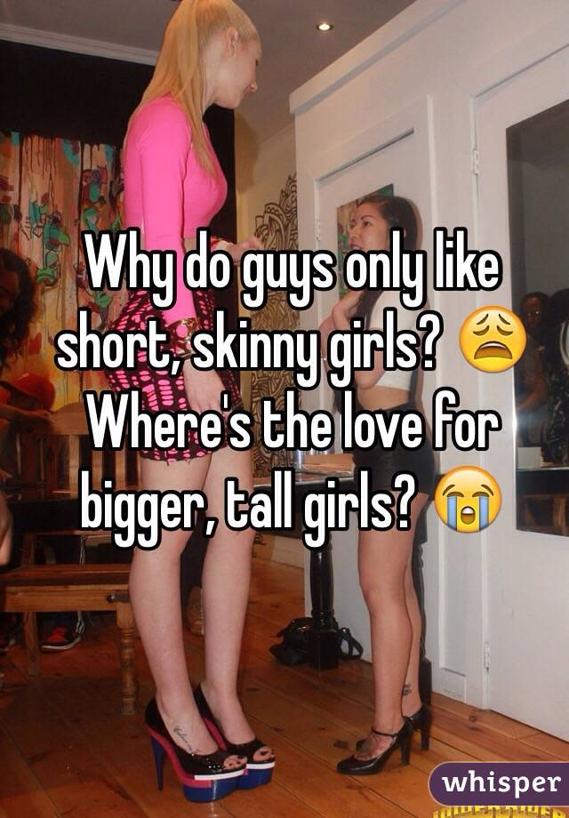 Skinny women seeking big men