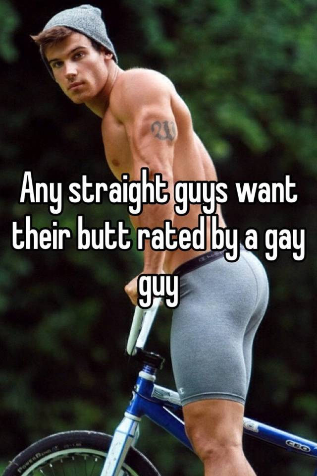 Straight guy butt