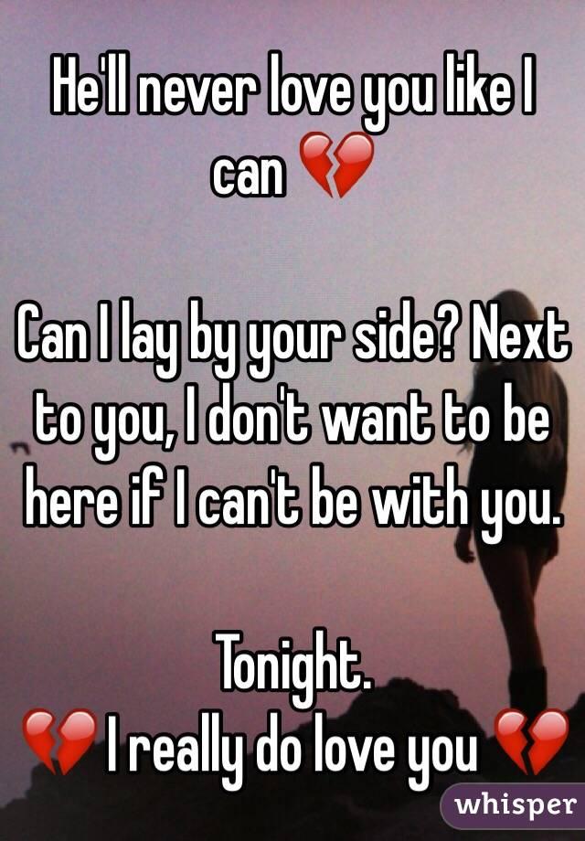 He Ll Never Love You Like I Do