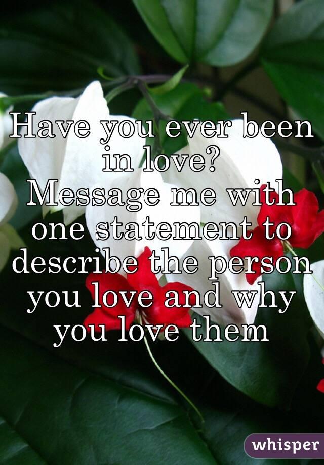 How to describe a person you love