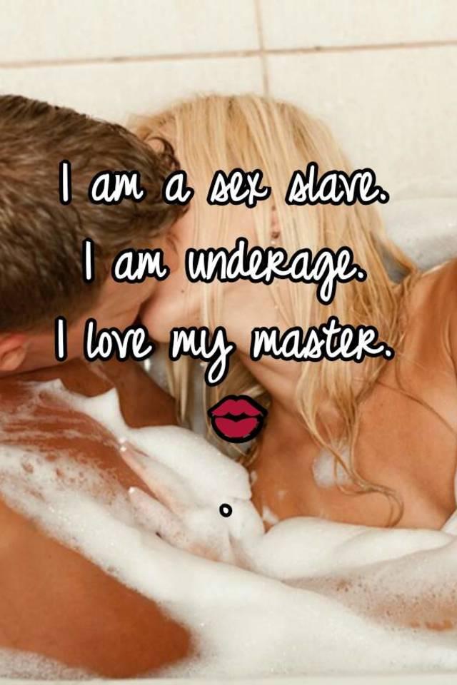I am a sex slave