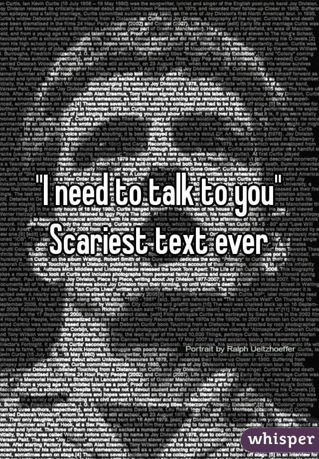 """I need to talk to you"" Scariest text ever"