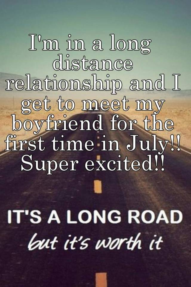 long term relationship meeting for the first time Most of the time, long distance relationships happen because they traveled a combined 5,571 to meet for their first official date in spain we knew what we were looking for and were ready for a longterm relationship.
