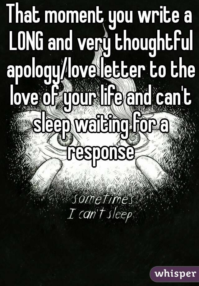 moment you write a LONG and very thoughtful apologylove letter to – Apology Love Letter