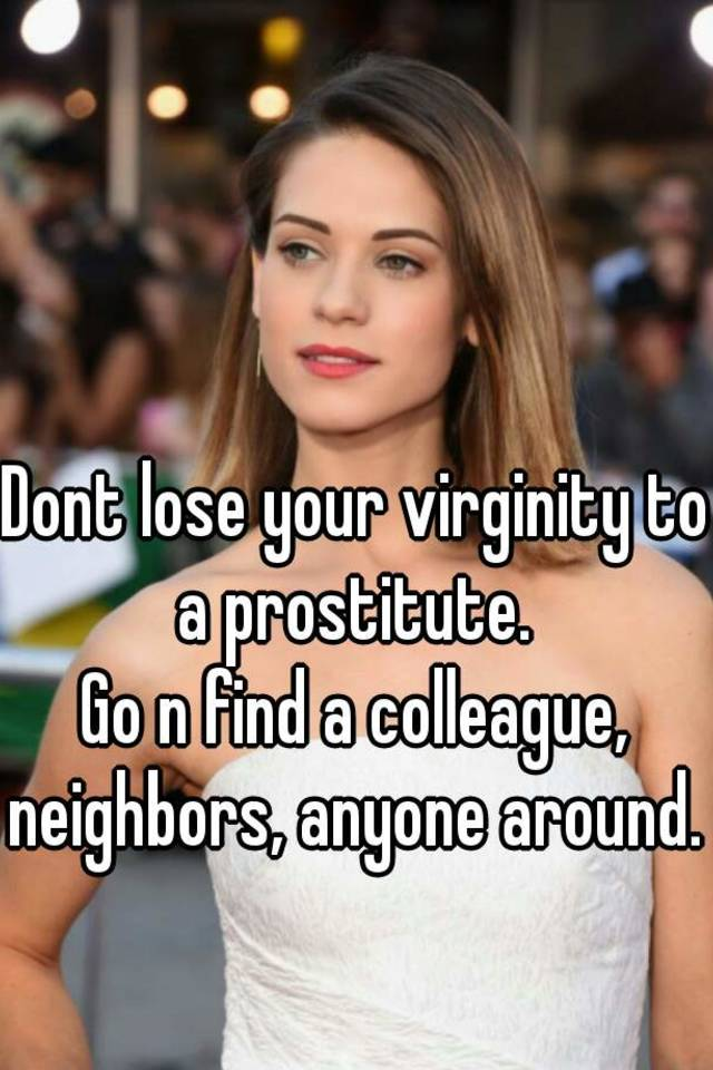 Losing your virginity to a prostitute