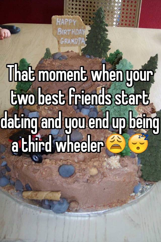 Two friends start dating
