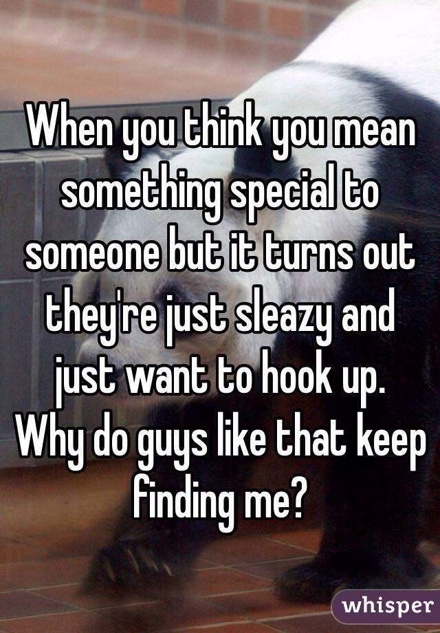 Why Do Guys Want To Hook Up