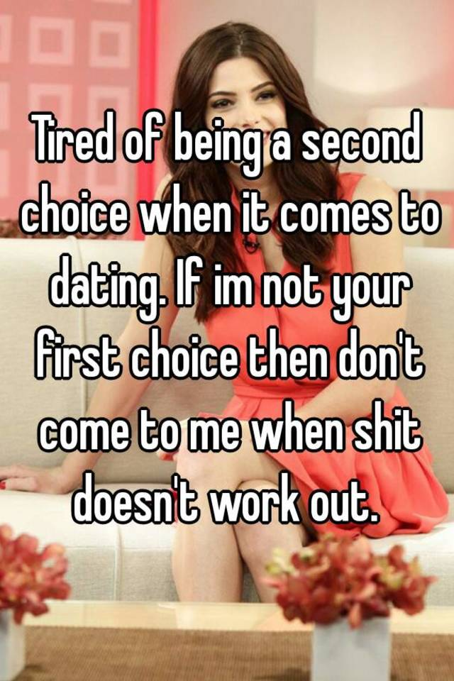 dating your second choice