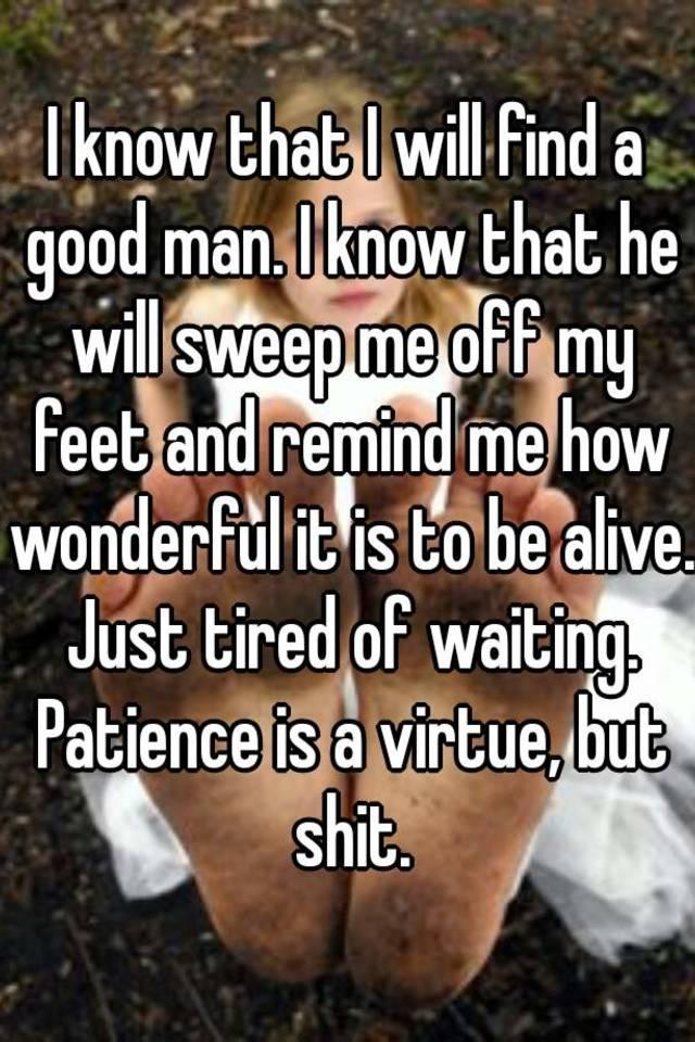 Finding a good man