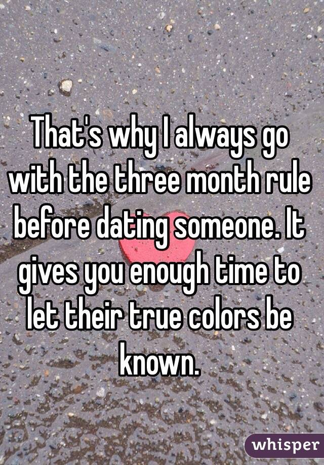 3 month rule dating