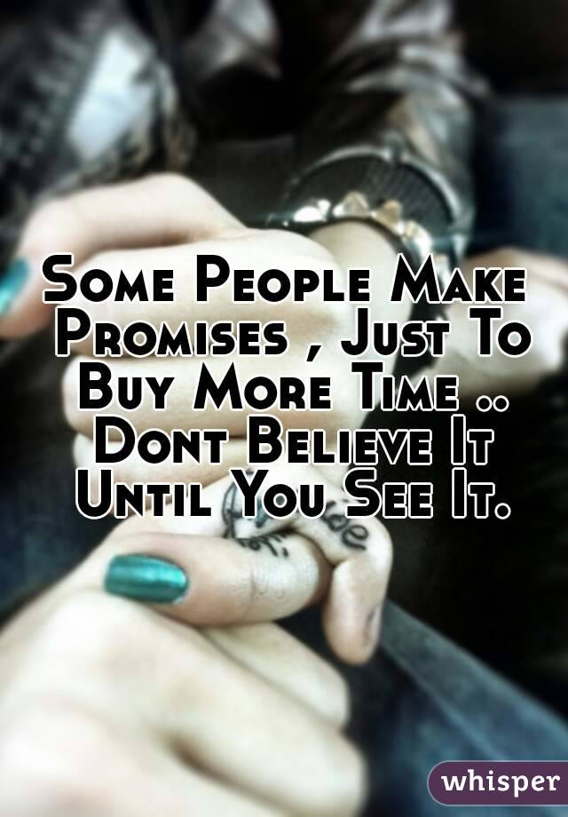 why do people make promises