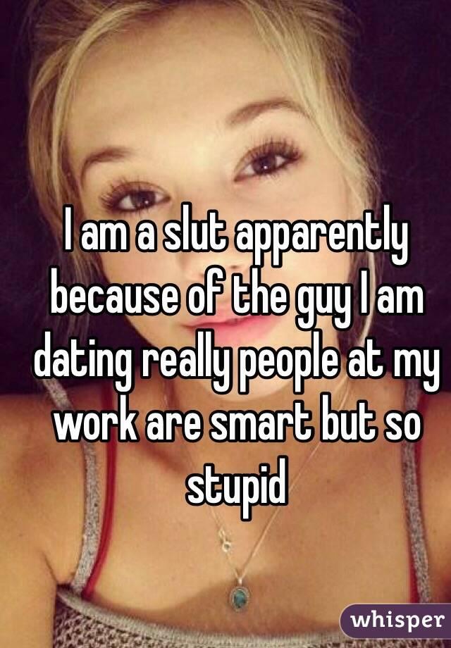 Dating a slut
