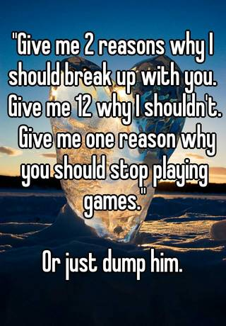 reasons you should break up with your boyfriend