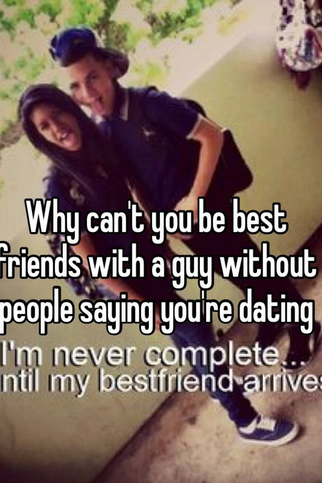 if youre dating my best friend youre dating me too