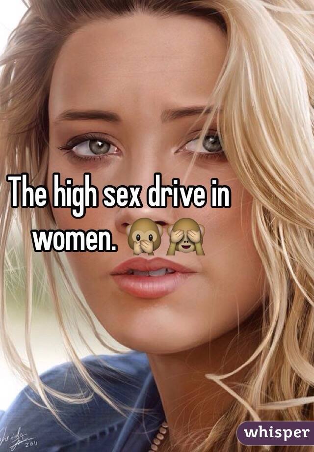 Why do i have a high sex drive female