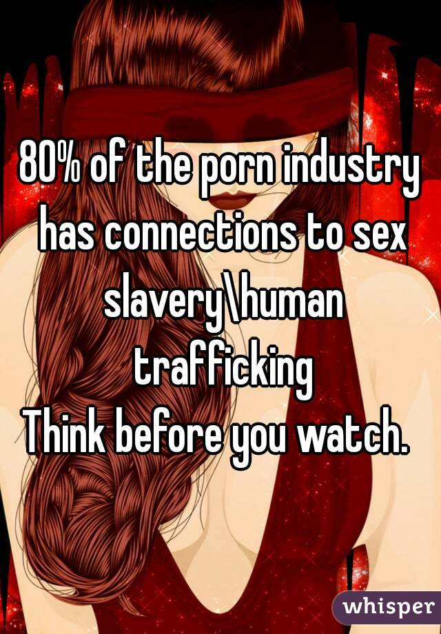 Human trafficking and pornography excellent and